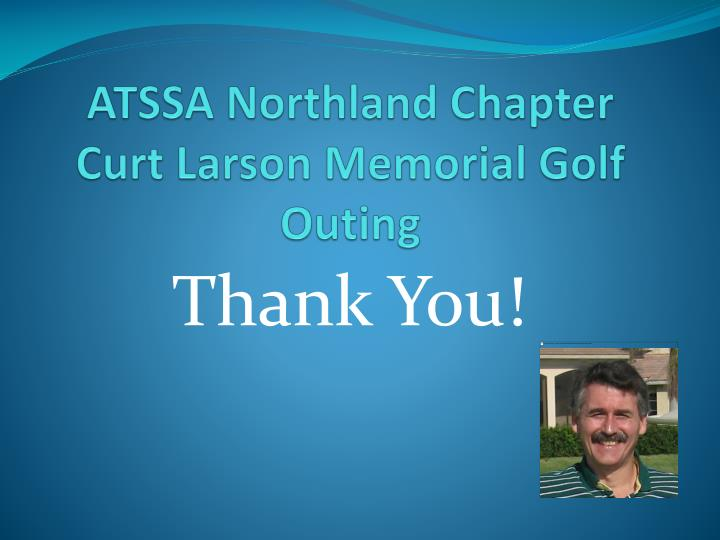 Atssa northland chapter curt larson memorial golf outing