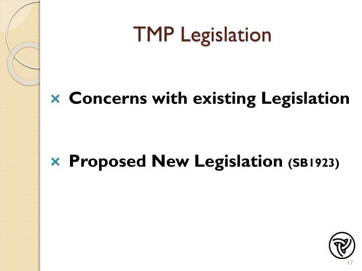 TMP Legislation