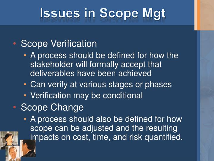 Issues in Scope Mgt