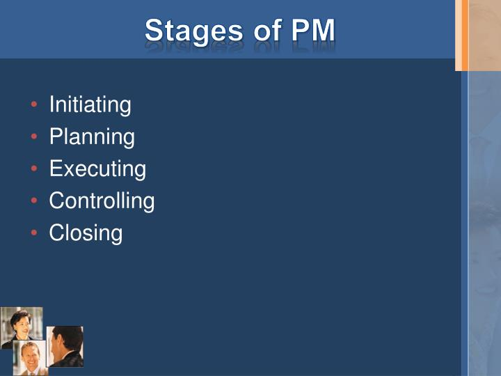 Stages of PM