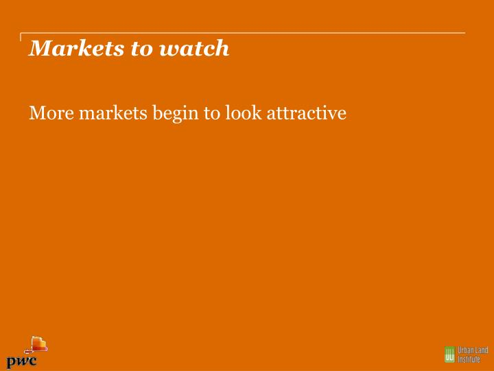 Markets to watch