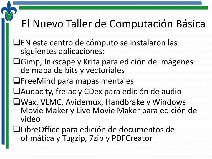 El Nuevo Taller de Computación Básica