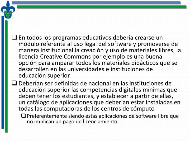 En todos los programas educativos debería crearse un módulo referente al uso legal del software