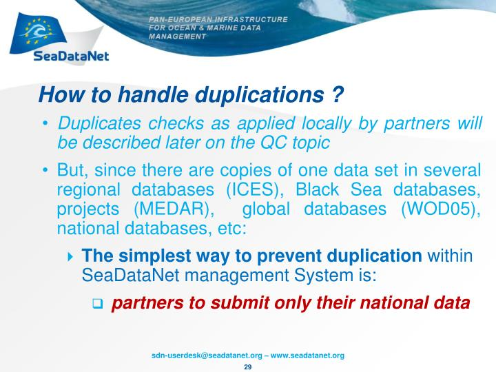 How to handle duplications ?