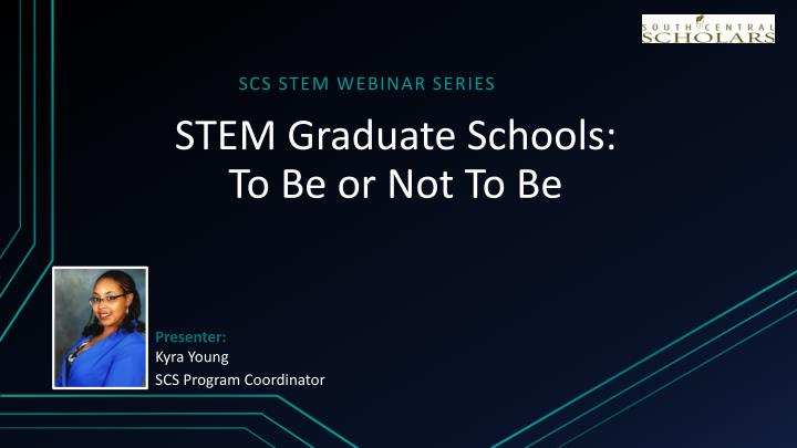 Stem graduate schools to be or not to be
