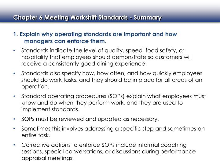 1. Explain why operating standards are important and how managers can enforce them.