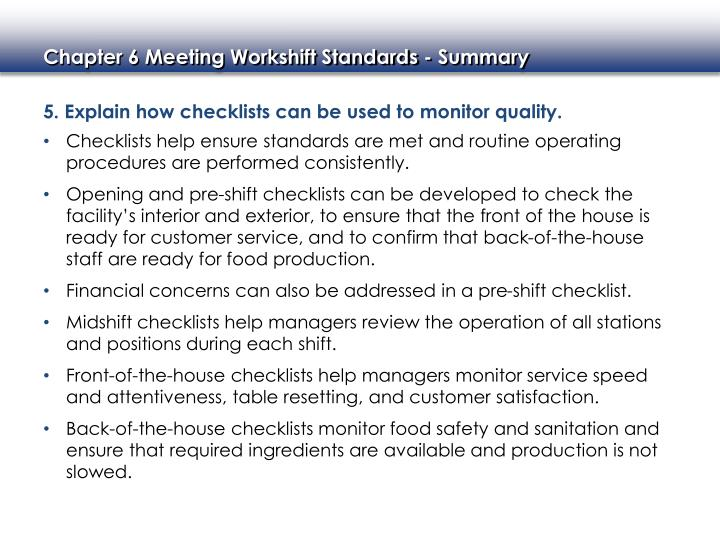 5. Explain how checklists can be used to monitor quality.