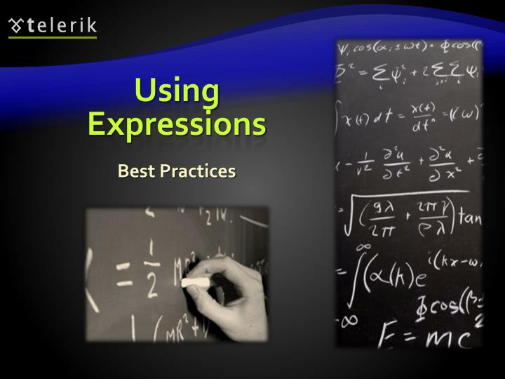 Using Expressions