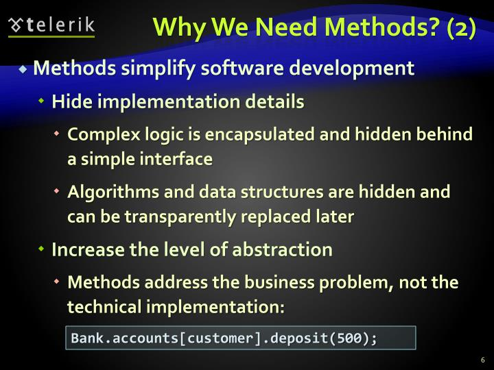 Why We Need Methods? (2)