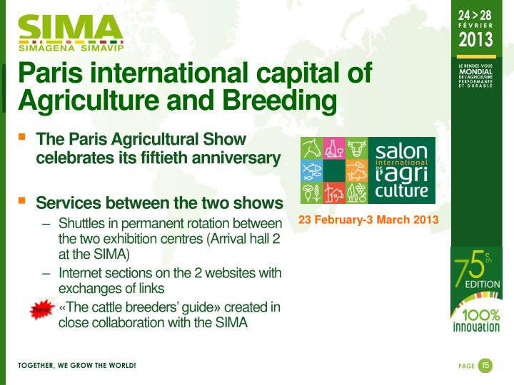 Paris international capital of  Agriculture and Breeding