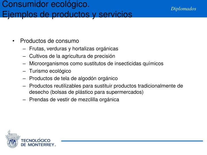 Consumidor ecológico.