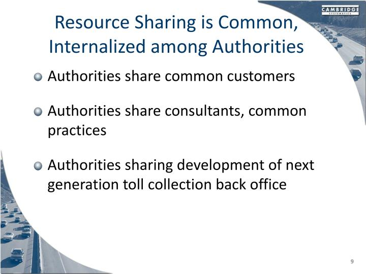 Resource Sharing is Common, Internalized among Authorities
