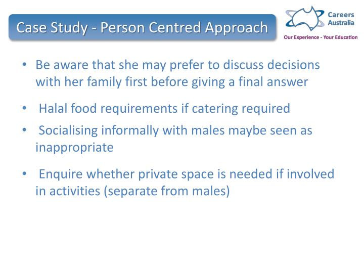 Case Study - Person Centred Approach