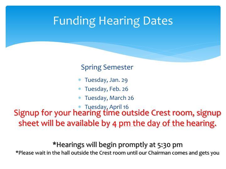 Funding Hearing Dates