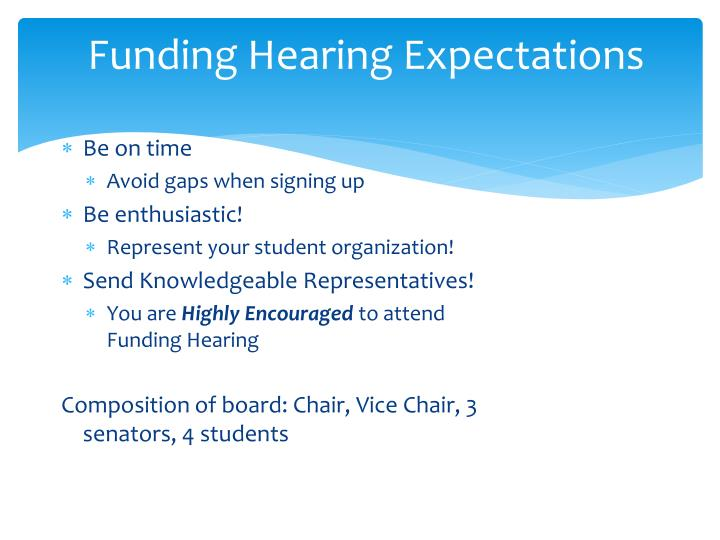 Funding Hearing Expectations