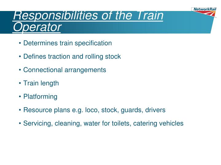 Responsibilities of the Train Operator