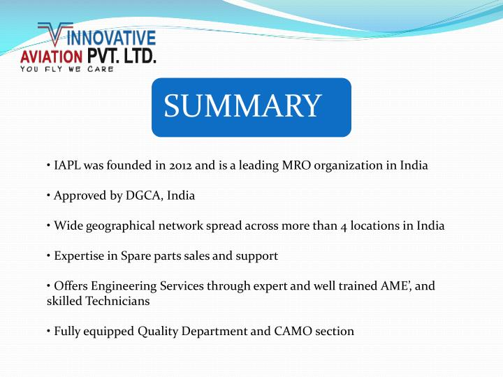 • IAPL was founded in 2012 and is a leading MRO organization in India
