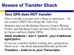 beware of transfer shock