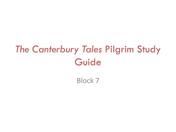 the canterbury tales pilgrim study guide