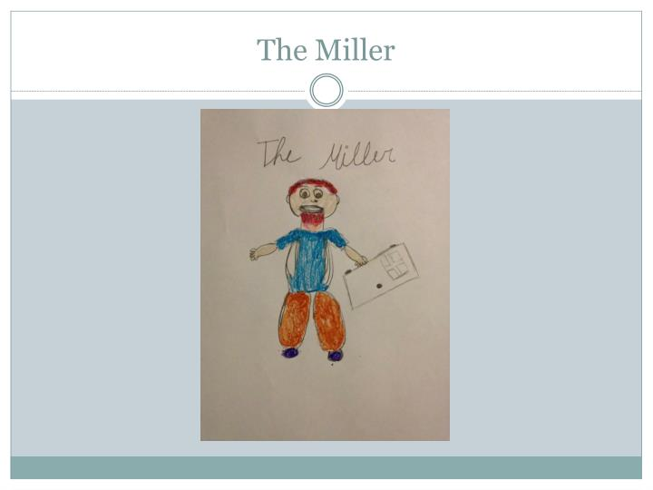The Miller