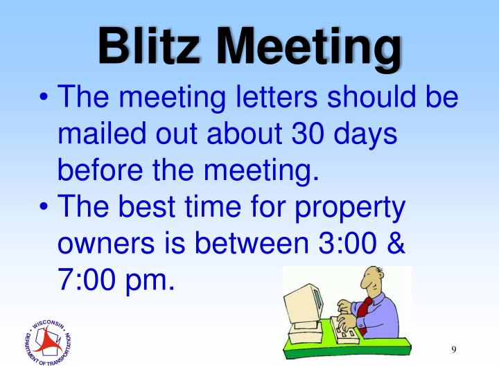 The meeting letters should be mailed out about 30 days before the meeting.