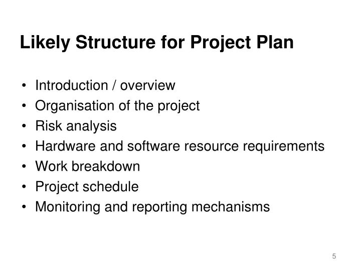 Likely Structure for Project Plan