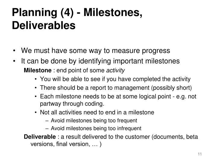 Planning (4) - Milestones, Deliverables
