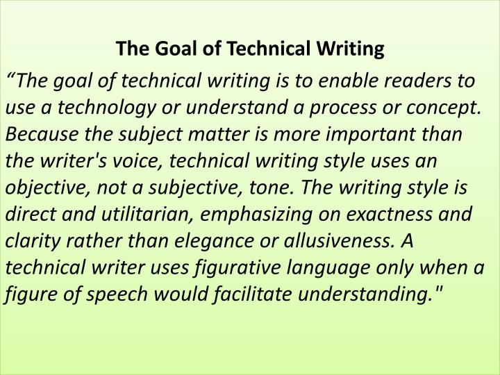 The Goal of Technical Writing