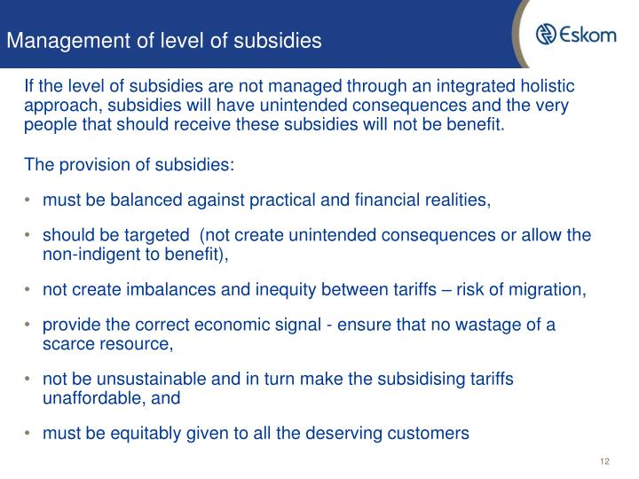 Management of level of subsidies