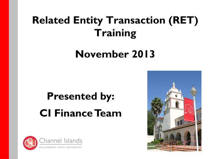 Related entity transaction ret training november 2013