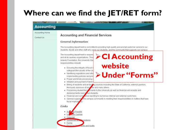 Where can we find the JET/RET form?