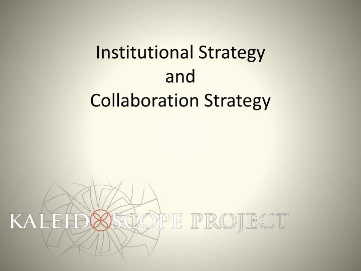 Institutional Strategy