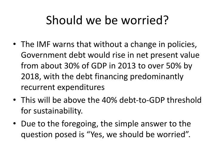 Should we be worried?