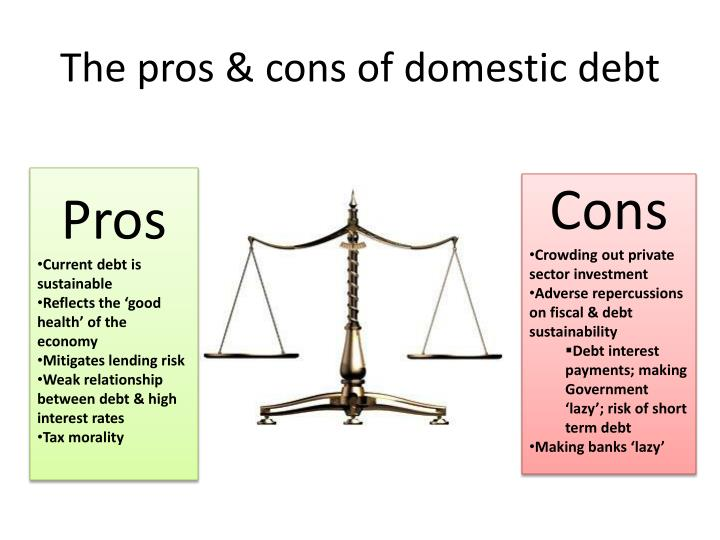 The pros & cons of domestic debt