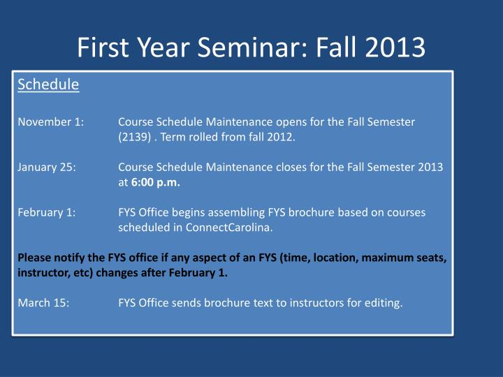 First Year Seminar: Fall 2013