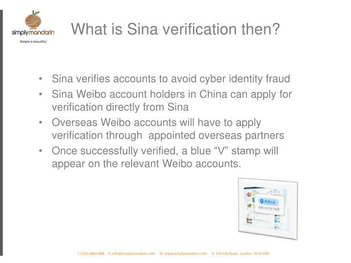 What is Sina verification then?