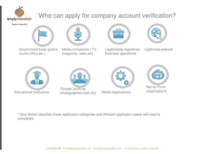 Who can apply for company account verification?