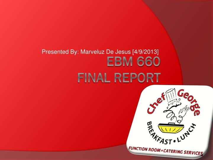 Presented by marveluz de jesus 4 9 2013