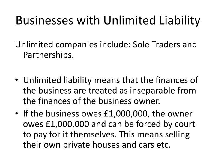 Businesses with Unlimited Liability