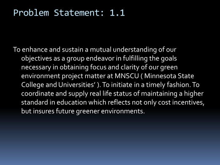 Problem Statement: 1.1