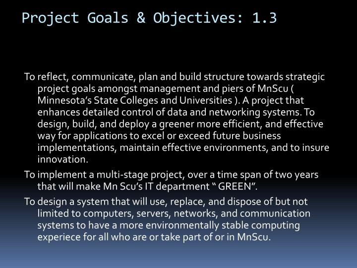 Project Goals & Objectives: 1.3