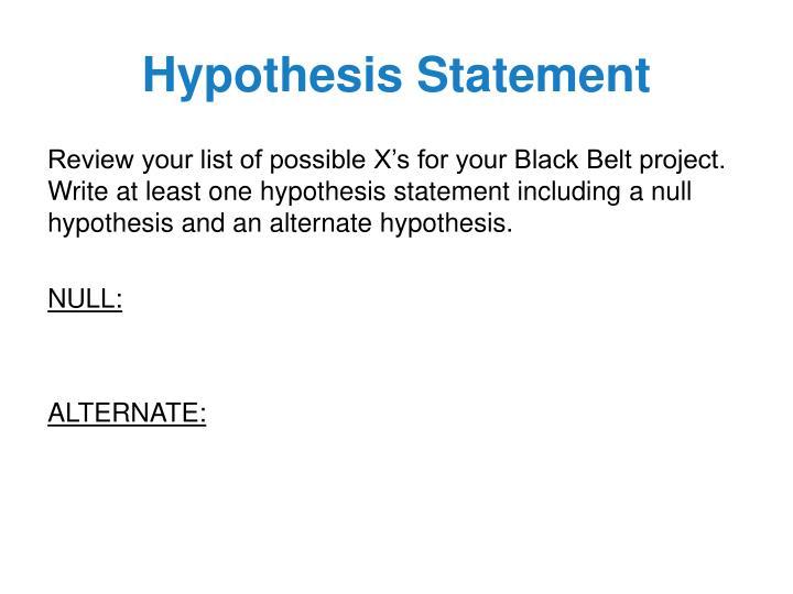 Hypothesis Statement