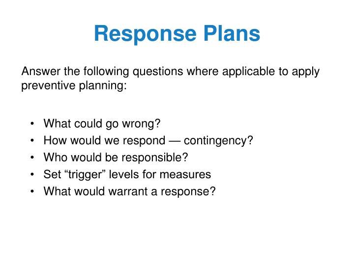 Response Plans
