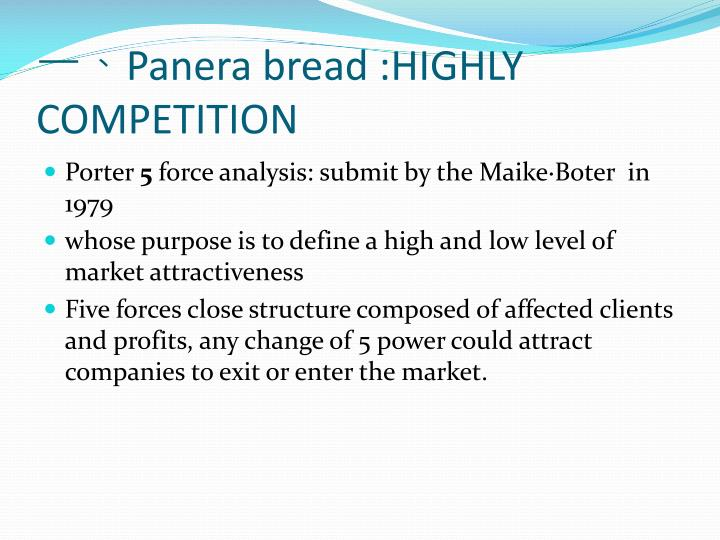 porter s 5 forces on panera bread case study Commonly known as p-5 or porter's five forces will also be discussed these and  other  report reveals that panera bread and chipotle mexican grill are two of  many established and emerging american  in this case.