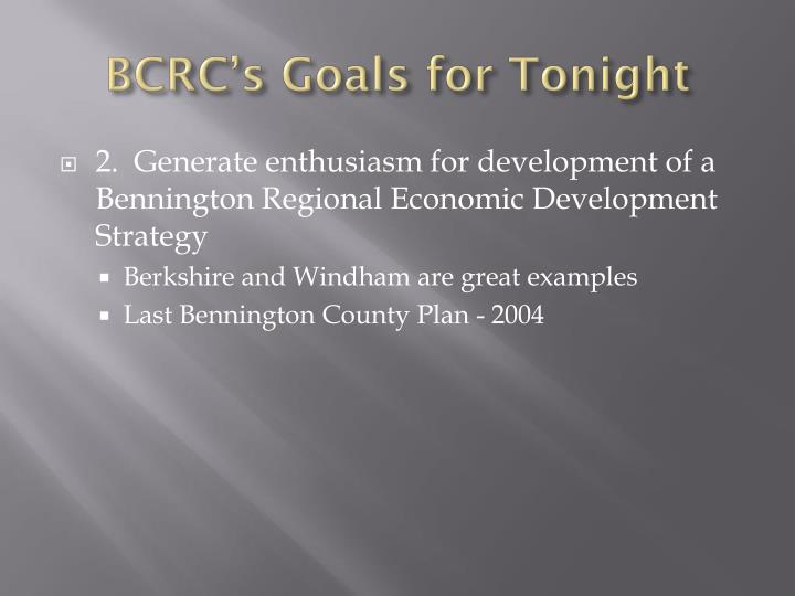 BCRC's Goals for Tonight
