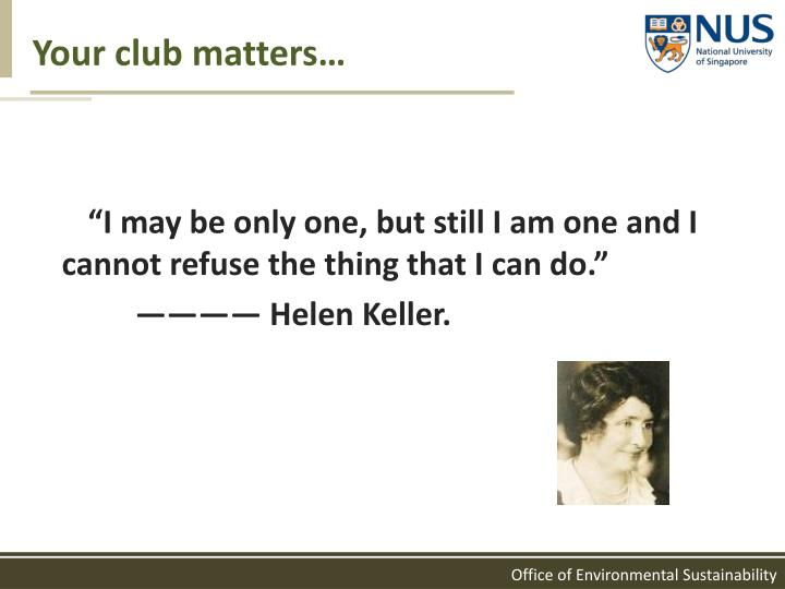 Your club matters…