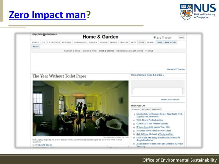Zero Impact man