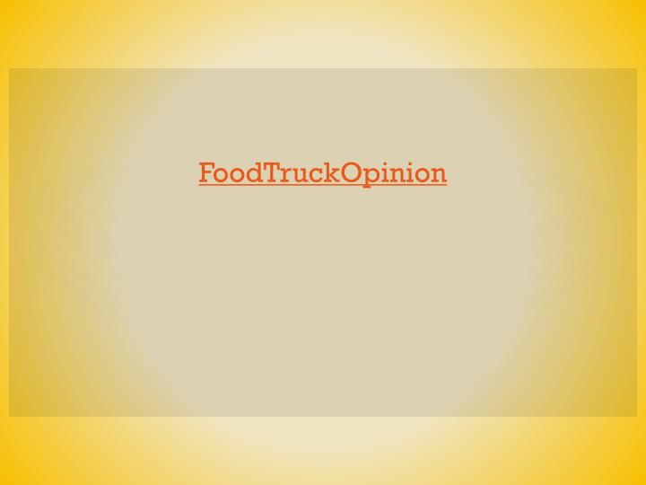 FoodTruckOpinion