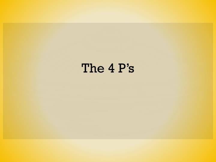 The 4 P's