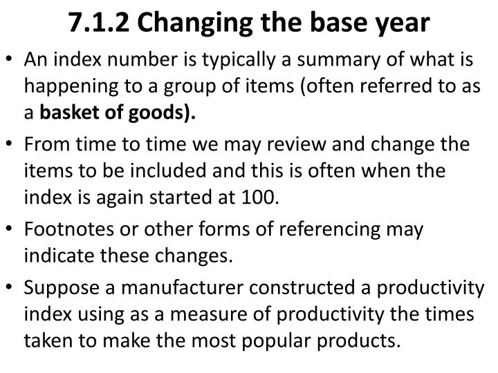 7.1.2 Changing the base year
